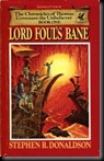 Stephen Donaldson. Lord Fouls Bane.The Chronicles of Thomas Covenant