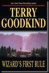 Wizards First Rule. The Sword Of The Truth Series by Terry Goodkind.